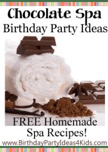 Chocolate Spa Birthday Party Ideas