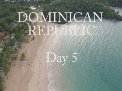 Day 5: Dominican Republic VLOG