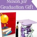 Super cute and easy Mason Jar Graduation Gift.