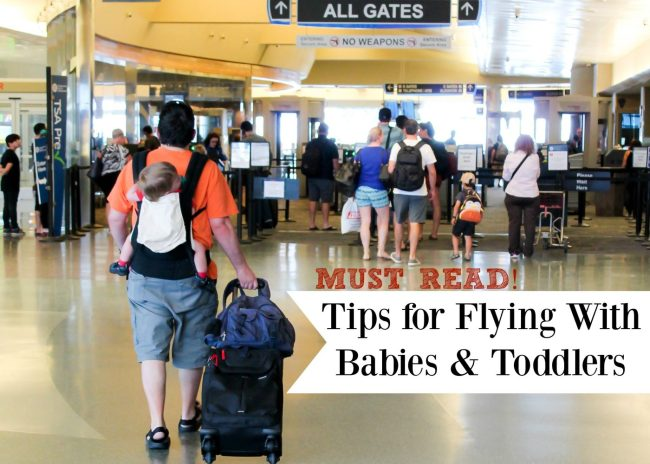 Must Read Tips for Flying With Babies and Toddlers