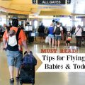 Flying with babies and toddlers