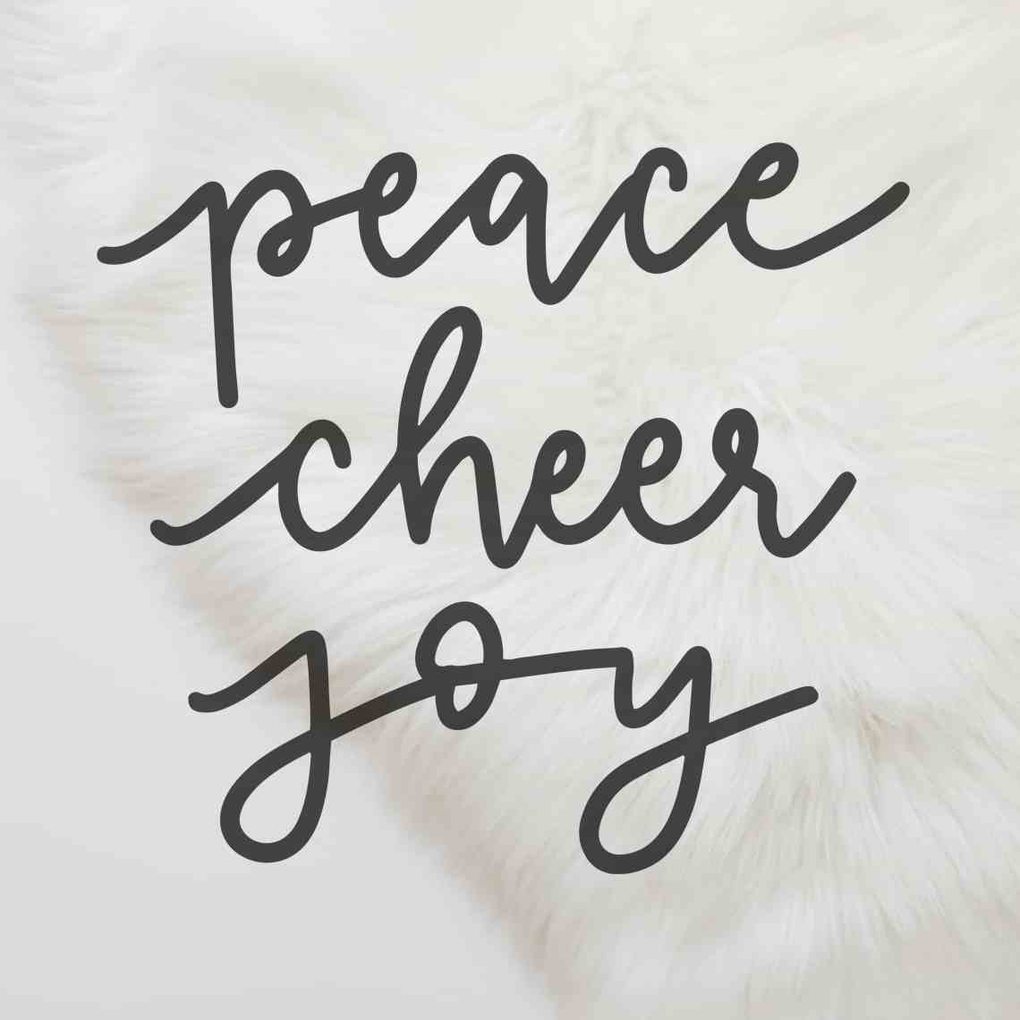 Download Hand Lettered Peace Cheer Joy Cut File - Love Paper Crafts