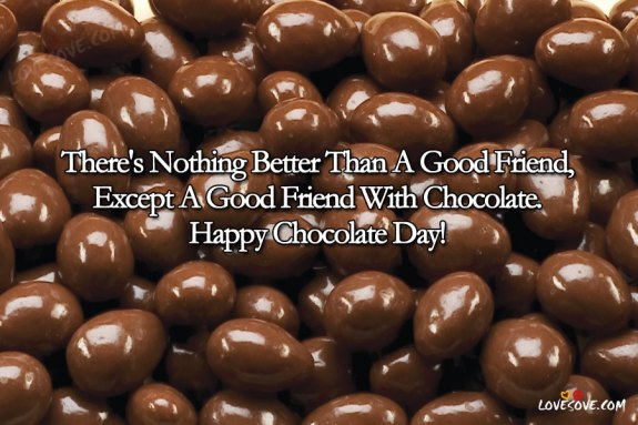 happy chocolate day wishes, happy chocolate day greetings, chocolate day celebration, chocolate quotes, Best English Chocolate Day Status, Quotes Images, Chocolate Day 2019, Happy Chocolate Day Quotes images For Facebook post, Happy Chocolate Day Status images For whatsApp status, Happy Chocolate Day wallpapers for friends & lovers, Happy Chocolate Day wishes, sms, quotes,msg, shayari, 9 Fab Chocolate Day