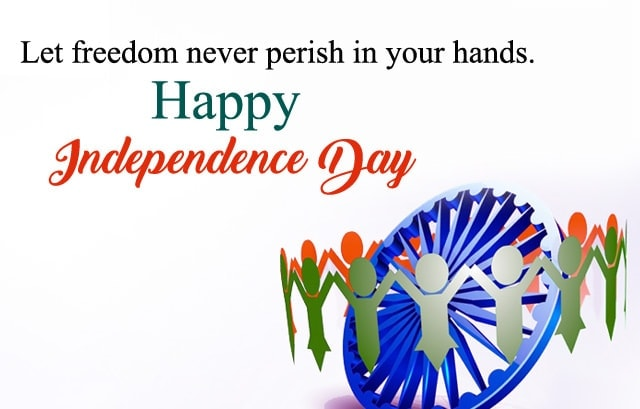happy independence day quotes, independence day greetings, happy independence day wishes in english