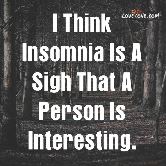 Insomnia Emotional Status, Status For Insomnia, Status On Insomnia, Quotes About Insomnia, Quotes On Insomnia,