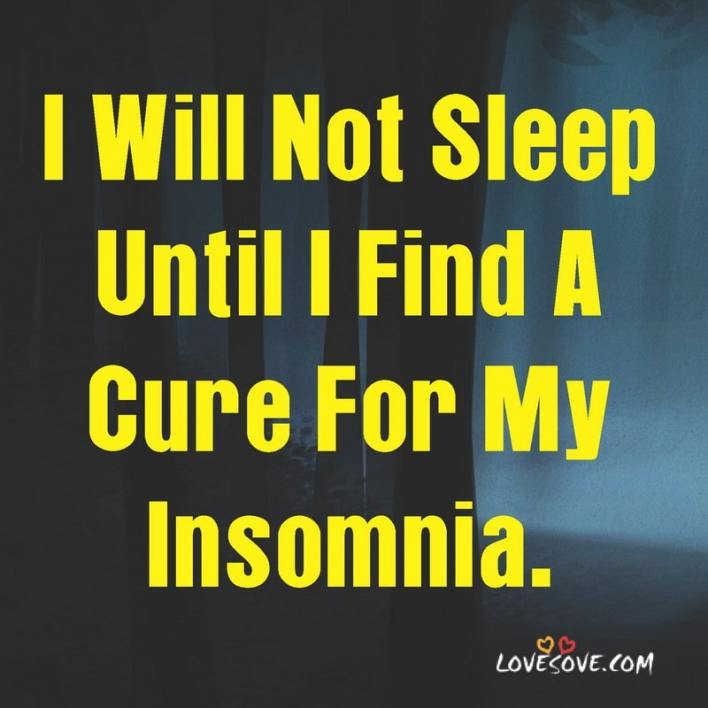 Insomnia Quotes On Tumblr, Quotes For Insomnia, Quotes Of Insomnia, Famous Quotes On Insomnia, Quotes About Insomnia Goodreads, Inspirational Quotes On Insomnia,