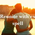 Spell To Bring Your Ex Back