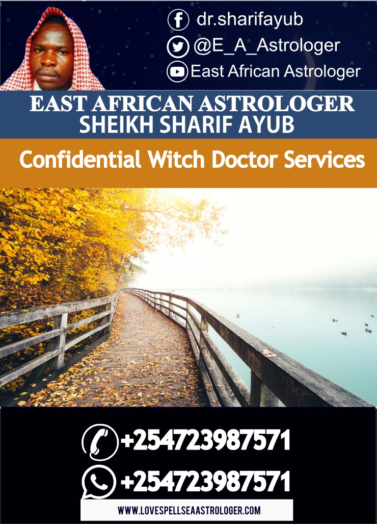 Confidential Witch Doctor services in Nairobi
