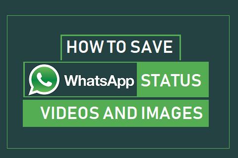 save-whatsapp-status-videos-and-images(lovestatuswhatsapp.com)