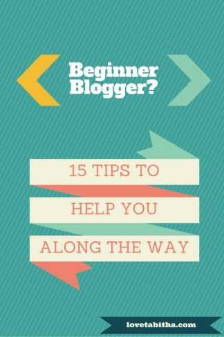 Beginner Blogger 15 Tips
