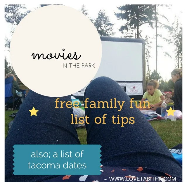 Tips for attending movies in the park - also a list of tacoma dates