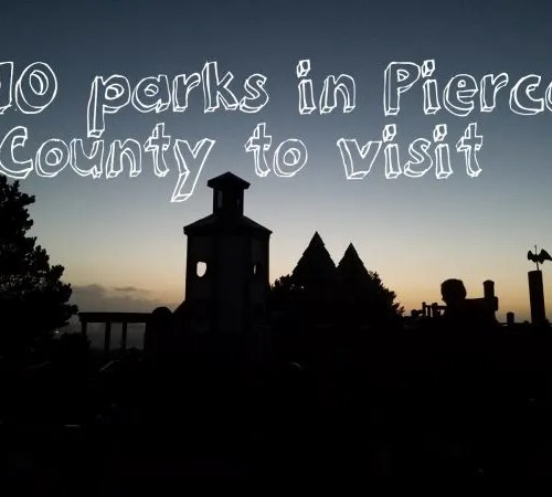 10 parks in pierce county to visit