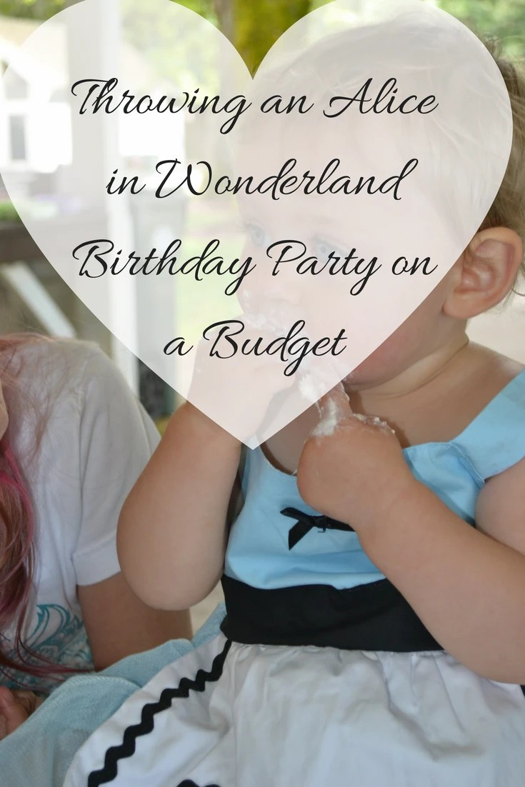 Throwing an Alice in Wonderland or Onederland Birthday Party on a budget