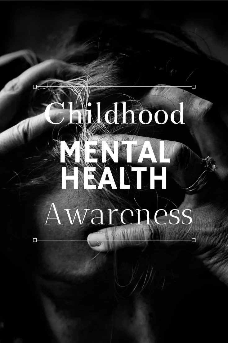 May 9 is National Childhood Mental Health Awareness day, here is a round up of some great posts!