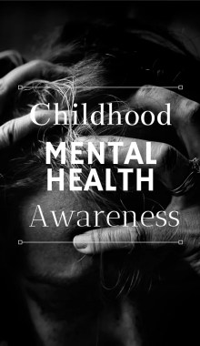 Childhood Mental Health Awareness