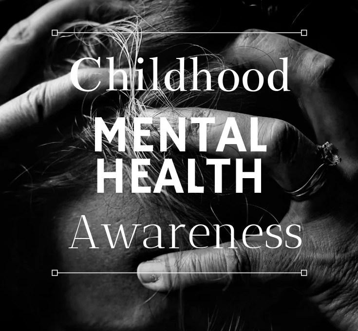 Childhood Mental Health Awareness
