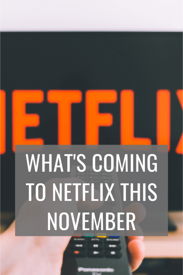 What's coming to Netflix this November 2019