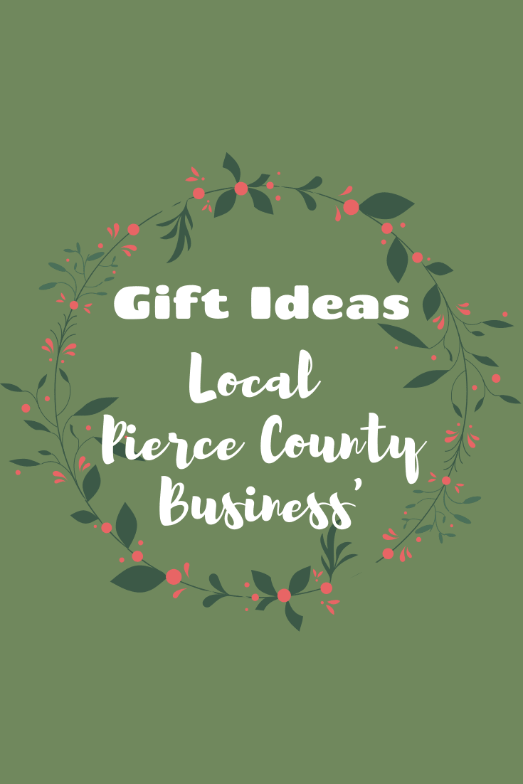 For holiday shopping this year, be sure to check out all these amazing local Pierce County business'!