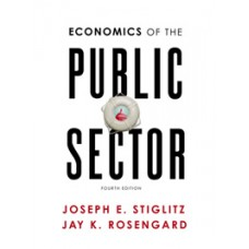 Test Bank for Economics of the Public Sector, Fourth Edition