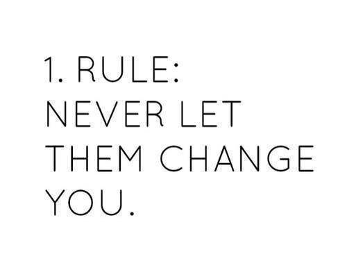 Never Let Them Change You Pictures, Photos, and Images for