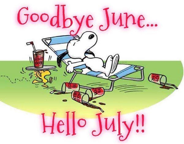 Image result for hello july goodbye june