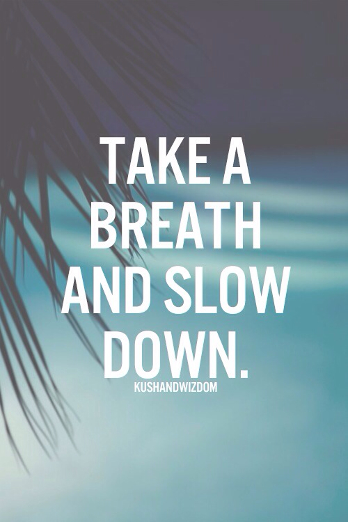 Image result for take a breath