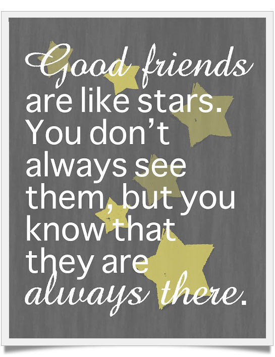good friends are like