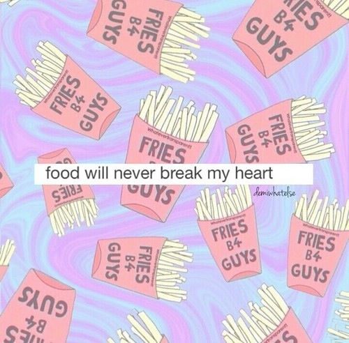 Cute Wifi Wallpapers For Girls Food Will Never Break My Heart Pictures Photos And