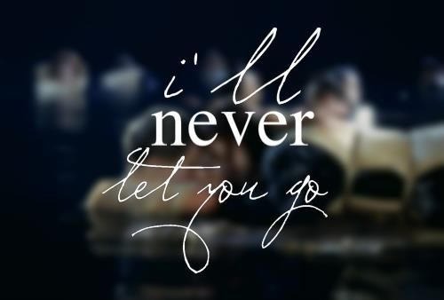 I Will Never Let You Go Pictures Photos and Images for ...