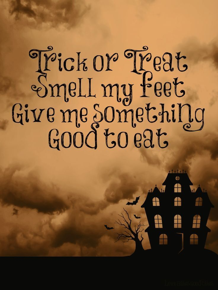 Trick Or Treat Smell My Feet Pictures. Photos. and Images for Facebook. Tumblr. Pinterest. and Twitter