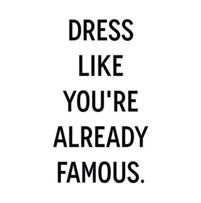 Dress Like You're Already Famous Pictures, Photos, and