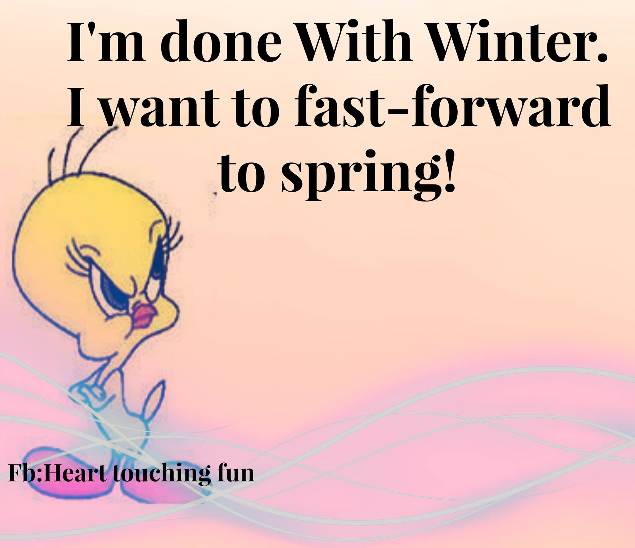 I Am Done With Winter Pictures Photos And Images For