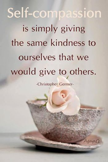 Image result for inspirational picture quotes self compassion