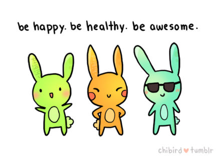 be happy be healthy be awesome pictures photos and images for tumblr pinterest