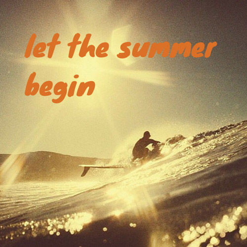 Let The Summer Begin Pictures Photos and Images for ...