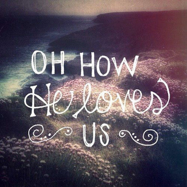 Image result for how he loves us