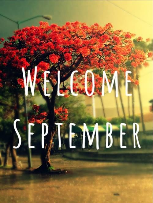 Welcome September Pictures Photos and Images for Facebook Tumblr Pinterest and Twitter