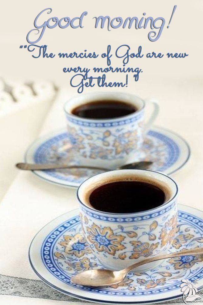 Good Morning Gods Mercy Is New Every Morning Pictures