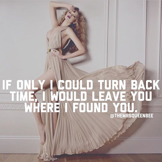 If I Could Turn Back Time I Would Leave You Where I Found
