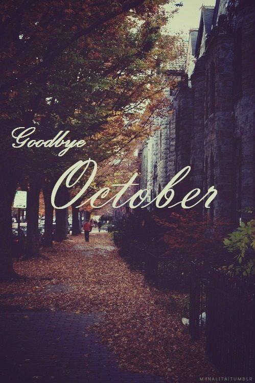 Goodbye October Pictures Photos And Images For Facebook