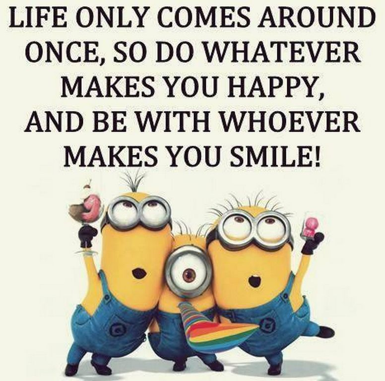 Friendship Day Quotes And Sayings Wallpapers Life Only Comes Around Once Do What Makes You Happy