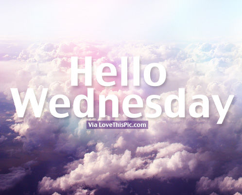 Hello Wednesday Pictures Photos and Images for Facebook