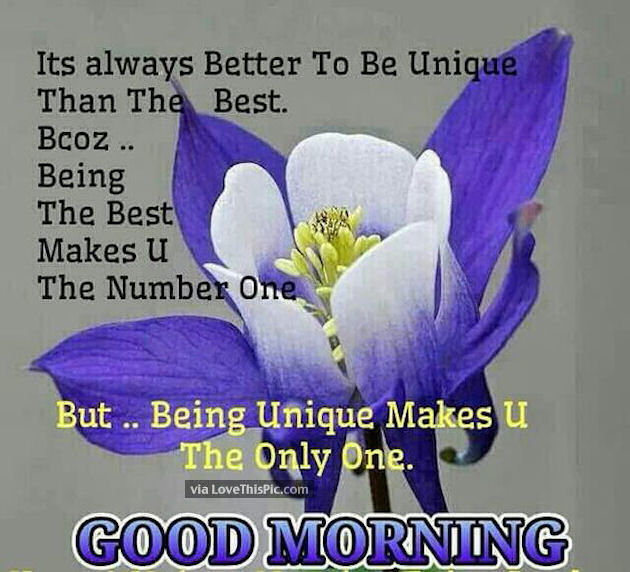 good morning be unique