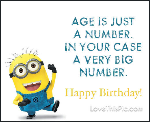 Age Is Just A Number Happy Birthday Pictures Photos And
