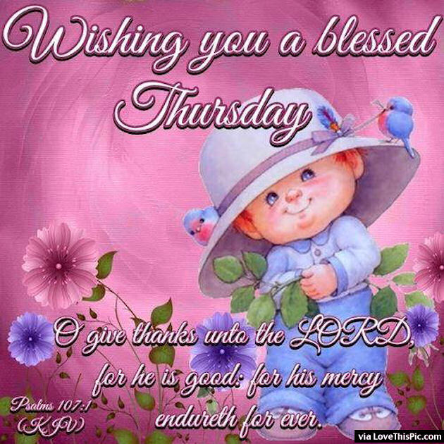 Wishing You A Blessed Thursday Religious Quote Pictures