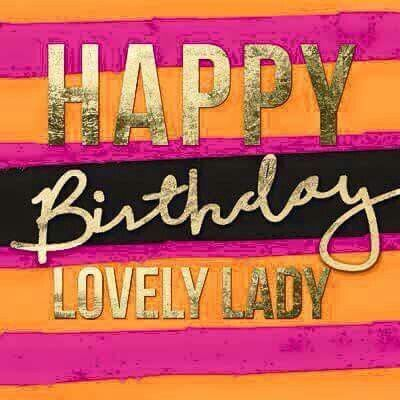 happy birthday lovely lady pictures photos and images for tumblr pinterest and