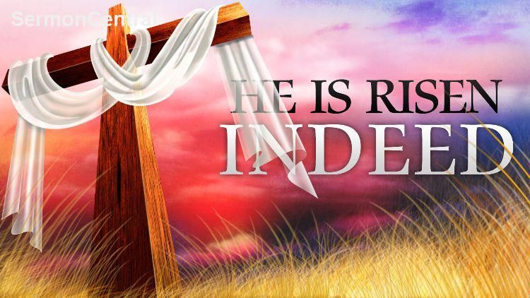 He Is Risen Indeed Pictures Photos And Images For Facebook Tumblr Pinterest And Twitter