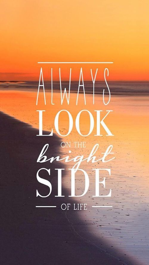 Cute Love Wallpapers With Sayings Always Look On The Bright Side Of Life Pictures Photos