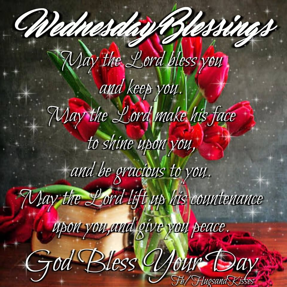 Wednesday Blessings God Bless Your Day Pictures Photos and Images for Facebook Tumblr