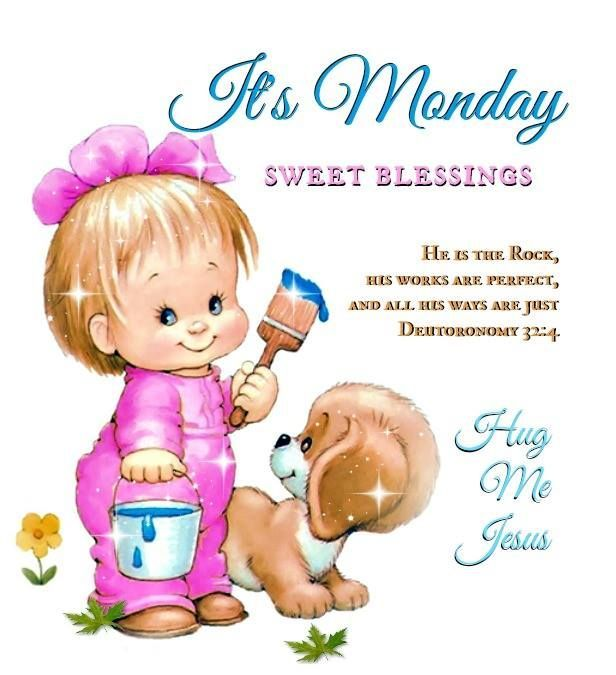 Its Monday Sweet Blessings Pictures Photos And Images
